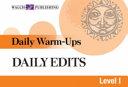 Daily Warm Ups  Daily Edits   Level I