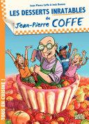 Jean-Pierre Coffe - tome 2 - Les Desserts inratables de Jean-Pierre Coffe