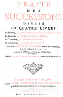 Traité des successions... par Feu Me. Denis Le Brun... Troisième edition augmentée d'Additions...