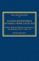 Sacred Repertories in Paris under Louis XIII