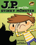 JP and the Stinky Monster