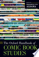 The Oxford Handbook of Comic Book Studies