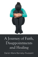 A Journey of Faith, Disappointments, and Healing [Pdf/ePub] eBook
