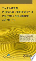 The Fractal Physical Chemistry of Polymer Solutions and Melts Book