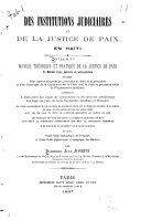 Des institutions judiciaires et de la justice de paix en Haīti