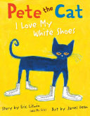 Pete the Cat: I Love My White Shoes Pdf/ePub eBook