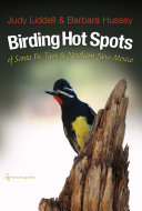 Birding Hot Spots of Santa Fe, Taos, and Northern New Mexico