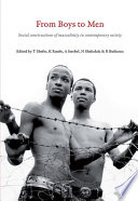 """""""From Boys to Men: Social Constructions of Masculinity in Contemporary Society"""" by Tamara Shefer, K. Ratele, A. Strebel"""