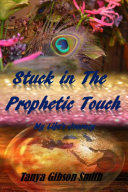 Pdf Stuck In The Prophetic Touch