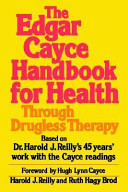 Edgar Cayce Handbook for Health Through Drugless Therapy