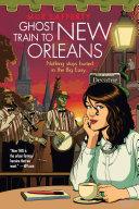Ghost Train to New Orleans [Pdf/ePub] eBook