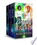 Dragon Love Box Set Books 5 7 Broken Souls Series Dragon Shifter Paranormal Romance