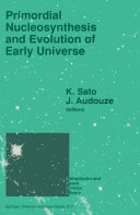 Primordial Nucleosynthesis and Evolution of Early Universe