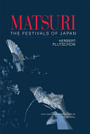 Pdf Matsuri: The Festivals of Japan Telecharger