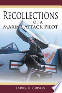 Recollections Of A Marine Attack Pilot Book