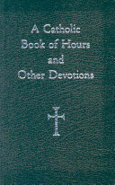 A Catholic Book of Hours and Other Devotions ebook