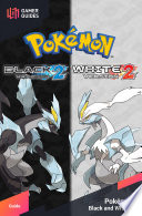 """Pokémon: Black & White 2 Strategy Guide"" by GamerGuides.com"