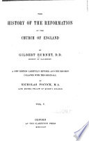The History of the Reformation of the Church of England: A collection of records, letters, and original papers, with other instruments referred to in the first [and second] part[s] ... [Appendices] concerning some of the errors and falsehoods in Sanders' book of the English schism