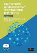 Service Integration and Management  SIAM TM   Professional Body of Knowledge  BoK