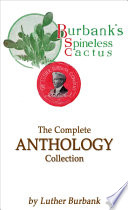 Burbank's Spineless Cactus: The Complete Anthology