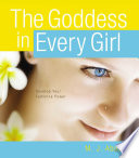 The Goddess in Every Girl Book