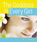 The Goddess in Every Girl