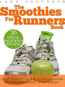 The Smoothies for Runners Book