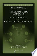 Metabolic   Therapeutic Aspects of Amino Acids in Clinical Nutrition