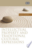 Intellectual Property And Traditional Cultural Expressions