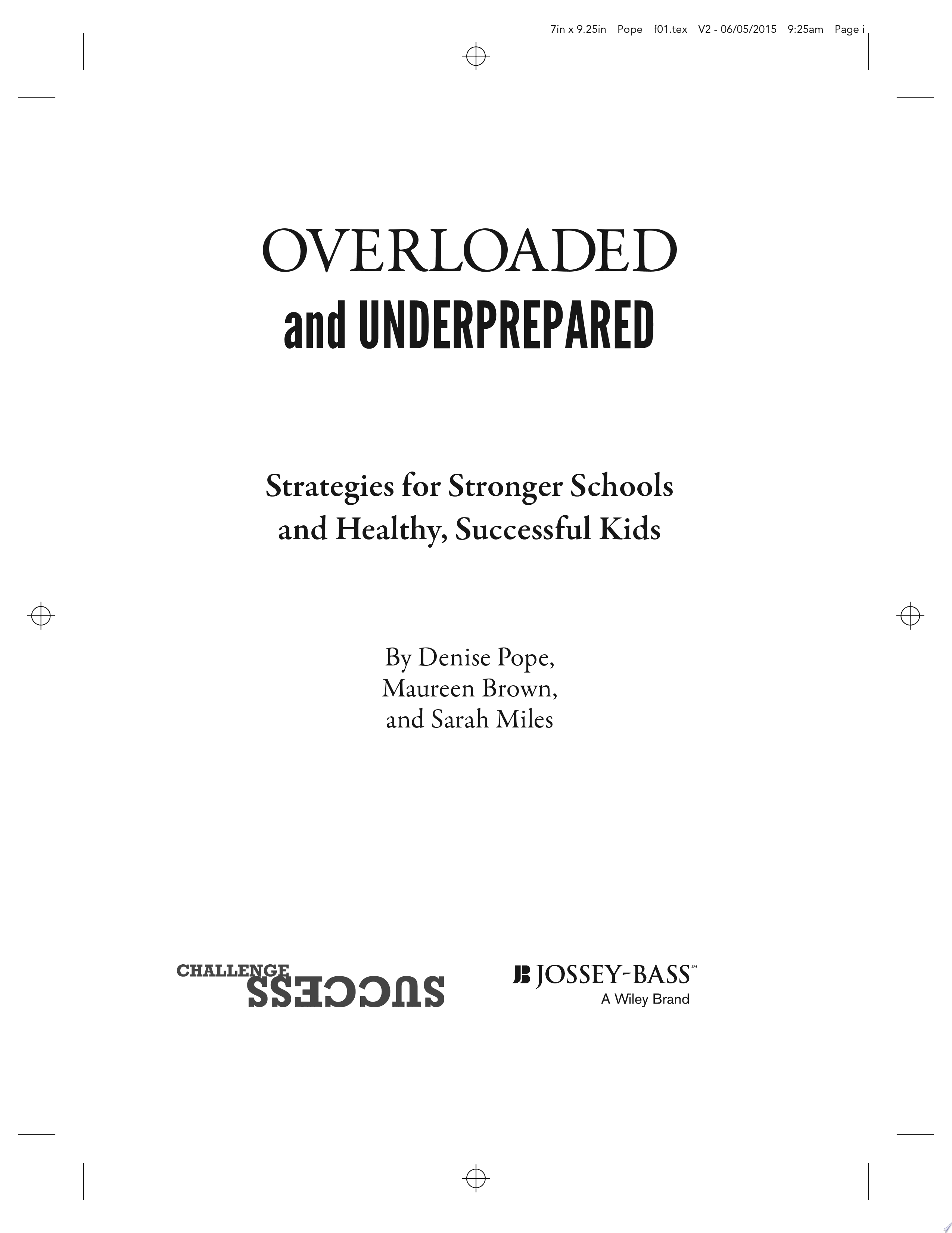Overloaded and Underprepared