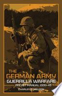 The German Army Guerrilla Warfare Pocket Manual 1939 45