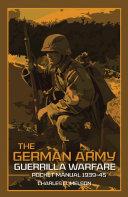 The German Army Guerrilla Warfare Pocket Manual 1939-45