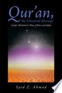 Qur an  the Universal Message Guides Mankind to Ways of Peace and Safety Book PDF