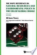 Wspc Reference On Natural Resources And Environmental Policy In The Era Of Global Change  The  In 4 Volumes