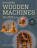 Building Wooden Machines Book PDF