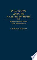 Philosophy and the Analysis of Music