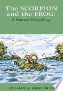The Scorpion And The Frog A Natural Conspiracy Book PDF