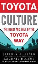 Toyota Culture: The Heart and Soul of the Toyota Way [Pdf/ePub] eBook
