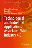 Technological and Industrial Applications Associated with Industry 4  0
