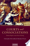 Courts and Consociations  : Human Rights versus Power-Sharing