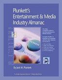 Plunkett's Entertainment & Media Industry Almanac 2008