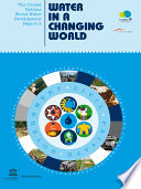 The United Nations World Water Development Report 3  : Water in a Changing World (Two Vols.)