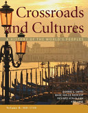 Crossroads and Cultures  Volume B  500 1750