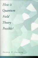 How is Quantum Field Theory Possible