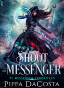 Shoot the Messenger Pdf/ePub eBook