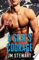 A SEAL s Courage Book PDF