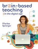 Brain-Based Teaching in the Digital Age