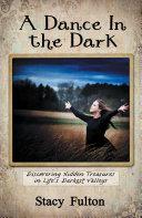 A Dance In the Dark