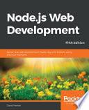 Node.js Web Development - Fifth Edition