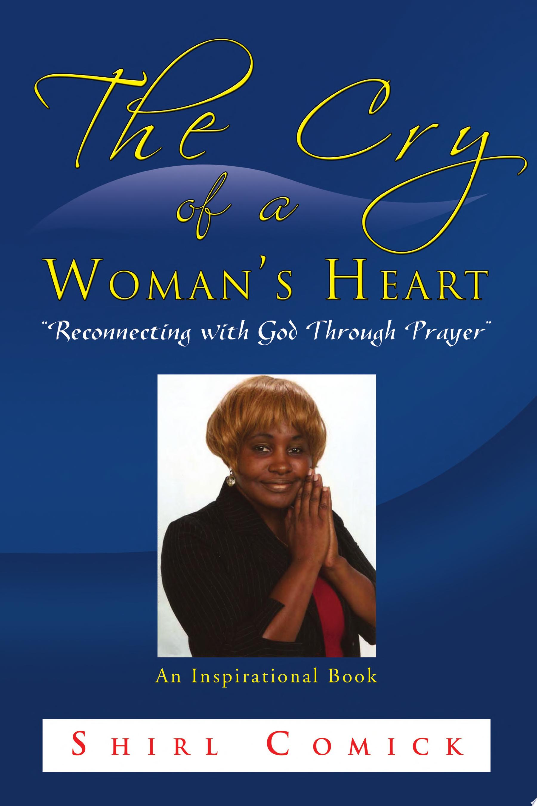 The Cry of a Woman s Heart